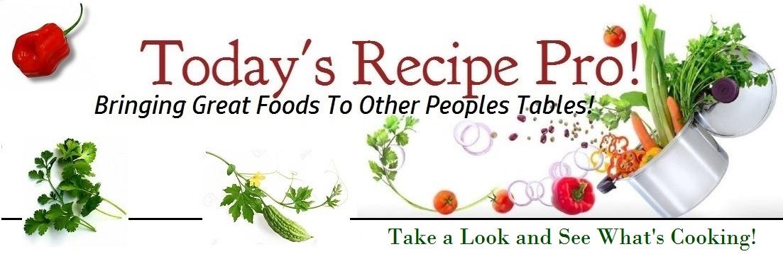 Today's Recipe Pro! -